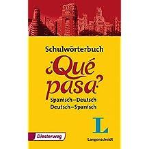 Schulwörterbuch ¿Qué Pasa?: Spanisch-Deutsch/Deutsch-Spanisch