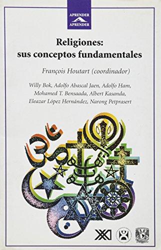Religiones: Sus conceptos fundamentales (Biblioteca aprender a aprender)