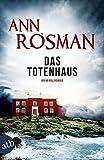 Das Totenhaus: Kriminalroman