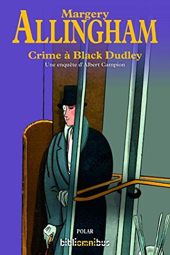 En ligne Crime à Black Dudley epub, pdf