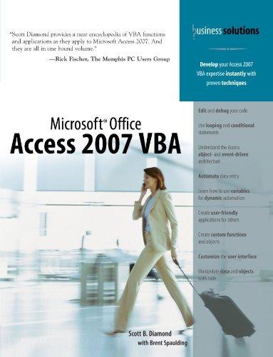 Microsoft Office Access 2007 VBA by Scott B. Diamond (2007-12-07)