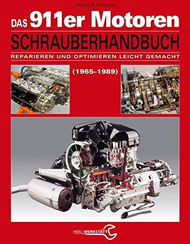 das-porsche-911er-motoren-schrauberhandbuch-reparieren-und-optimieren-leicht-gemacht-alle-porsche-91