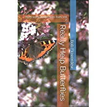 Really Help Butterflies: Plant companions & co-lives Vol. 2.