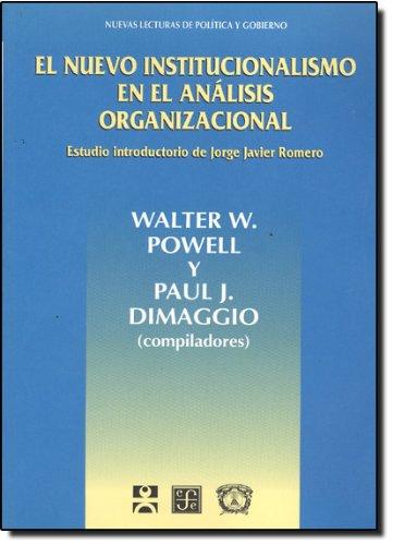 Nuevo Institucionalismo En El Analisis Organizacio