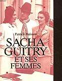 Sacha Guitry et ses femmes - ALBIN MICHEL - 01/01/1996