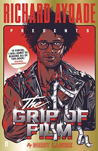 The Grip of Film por Richard Ayoade