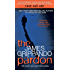 The Pardon: The First Jack Swyteck Novel