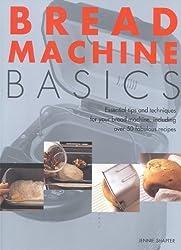 Bread Machine Basics by Shapter, Jennie (2001) Paperback