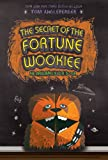 The Secret of The Fortune Wookiee: An Origami Yoda Book (Origami Yoda 3)