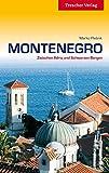 Montenegro - Zwischen Adria und Schwarzen Bergen (Trescher-Reihe Reisen)