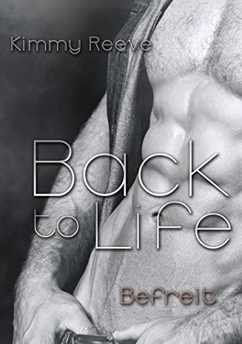 Back to life: Befreit -
