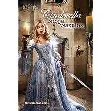 Cinderella: Ninja Warrior (Twisted Tales) by Maureen McGowan (2011-04-01)