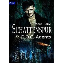 D.O.C.-Agents 1: Schattenspur