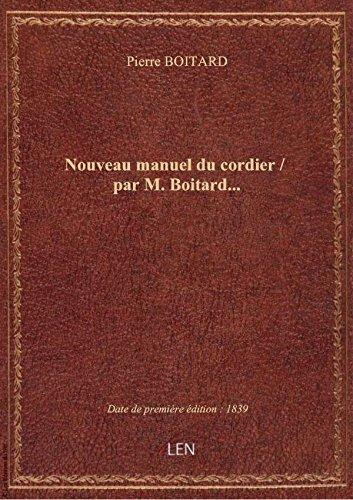 Nouveau manuel ducordier/ parM.Boitard