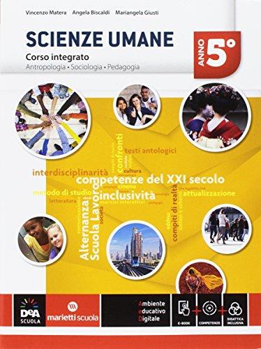 Scienze umane. Corso integrato LSU. Per la 5ª classe delle Scuole superiori. Con e-book. Con espansione online: 3