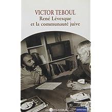 Rene Levesque et la Communauté Juive