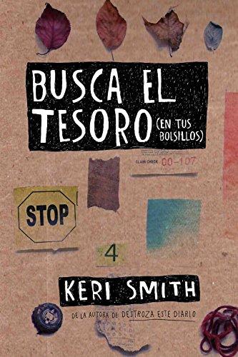 Busca el tesoro (en tus bolsillos) (Libros Singulares) por Keri Smith