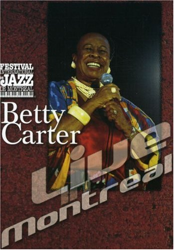 Betty Carter - Live In Montreal