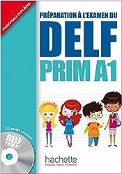 DELF Prim A1: Préparation à l'examen / Livre de l'élève + CD audio