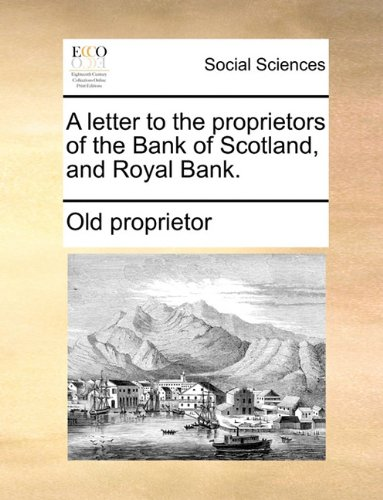 a-letter-to-the-proprietors-of-the-bank-of-scotland-and-royal-bank