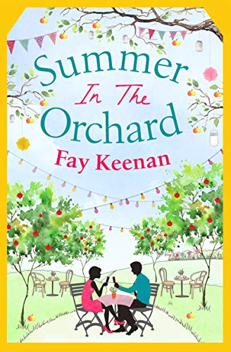 Summer in the Orchard (Little Somerby Book 3) by [Keenan, Fay]