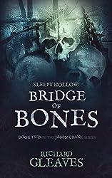 SLEEPY HOLLOW: Bridge of Bones (Jason Crane Book 2) (English Edition)
