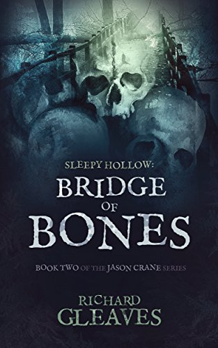 SLEEPY HOLLOW: Bridge of Bones (Jason Crane Book 2) (English Edition)