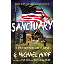 Sanctuary: A Postapocalyptic Novel (The New World Series Book 3) (English Edition)