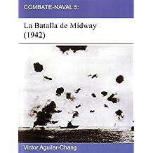 Combate-Naval 5: La Batalla de Midway (1942) (en español) -2a Edición-