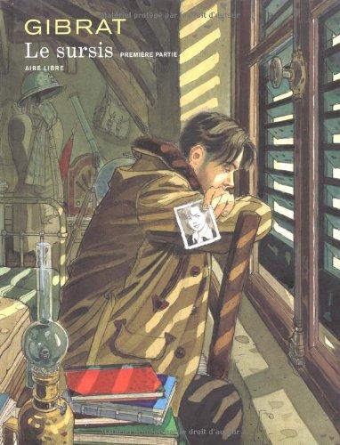 Le Sursis, tome 1