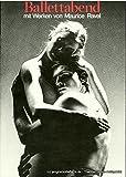 Programmheft zur Premiere des Ballettabends Rencontre 7 Die Zeremonie / Daphnis und Chloe am 21.3.1982. Spielzeit 1981 / 82 Heft 13