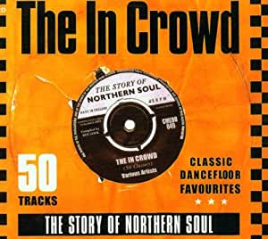 In The Crowd - The Story Of Northern Soul [Import anglais]