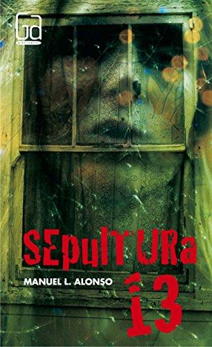 Descargar Libro Sepultura 13 (Gran angular) de Manuel L. Alonso