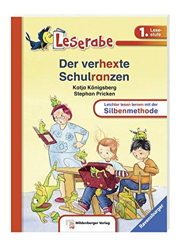 Leserabe mit Mildenberger. Leichter lesen lernen mit der Silbenmethode: Der verhexte Schulranzen por Katja Königsberg