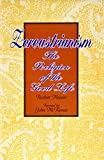 Zorastrianism: The Religion of the Good Life