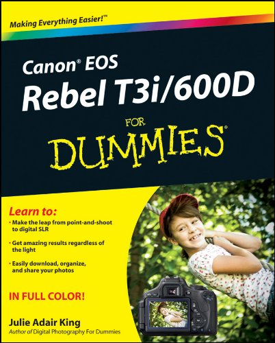 Canon EOS Rebel T3i / 600D For Dummies (English Edition) - Canon Eos Digital Rebel T3i