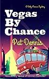 Vegas by Chance (Betty Chance Mystery)