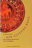 Der Aufstieg Roms: Vom Pyrrhoskrieg bis zum Fall von Karthago (280-146 v. Chr.) (Kulturgeschichte) - Herbert Heftner
