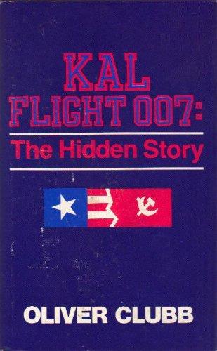Kal Flight 007: The Hidden Story