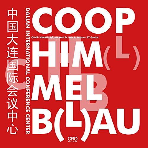 Coop Himmelblau: Dalian International Conference Center