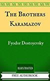 The Brothers Karamazov: By Fyodor Dostoyevsky  - Illustrated And Unabridged