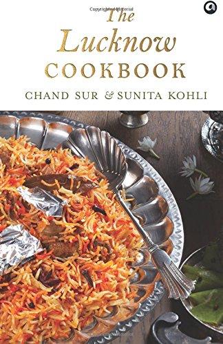 The Lucknow Cookbook