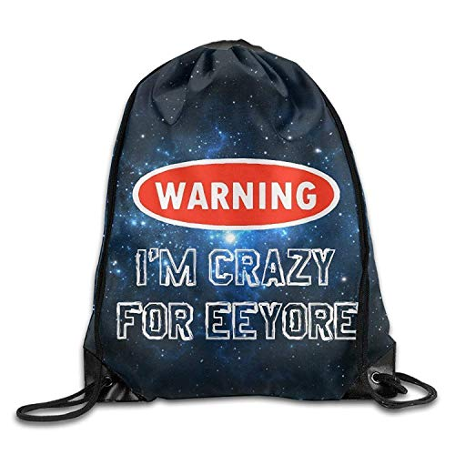 Hats New Warning I'm Crazy for Eeyore Nylon Drawstring Sack Bag for Adult