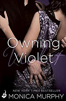 Owning Violet: The Fowler Sisters 1 by [Murphy, Monica]