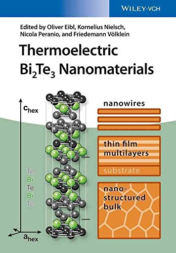 [(Thermoelectric Bi2Te3 Nanomaterials)] [Edited by Oliver Eibl ] published on (May, 2015)