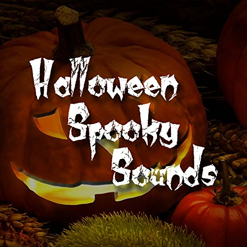 Halloween Spooky Sounds: Dark, Tense, Instrumental Ambient Music with Spooky Piano Melodies to Creep Out your Friends