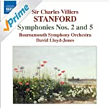 Stanford: Symphonies, Vol. 2 (Nos. 2 And 5)
