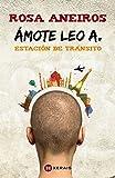 Ámote Leo A. Estación de tránsito (Infantil E Xuvenil - Camaleón)