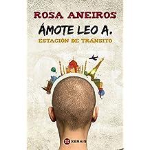 Ámote Leo A. Estación De Tránsito (Infantil E Xuvenil - Milmanda)