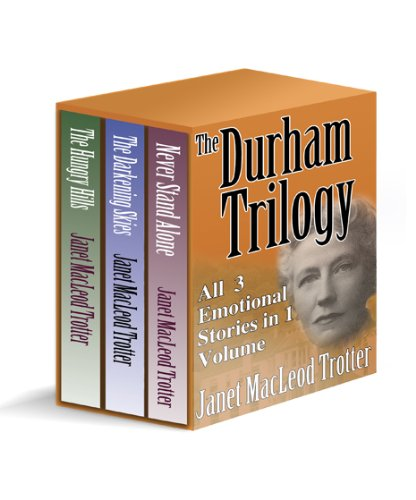 THE DURHAM TRILOGY: All 3 Emotional Stories in 1 Volume